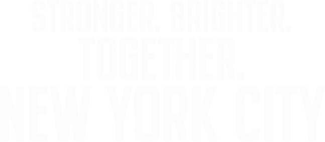Stronger. Brighter. Together. New York City